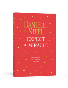 Expect a Miracle (Quotations to Live and Love By) by Danielle Steel, 9780593136584