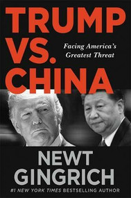 America's Greatest Challenge (Confronting the Chinese Communist Party) - 9781546085089 by Newt Gingrich, 9781546085089