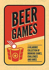 Beer Games (A hilarious collection of drinking games, challenges and dares) (Miniature Edition) by Summersdale, 9781786857859