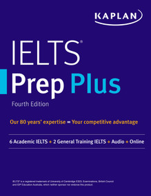 IELTS Prep Plus (6 Academic IELTS + 2 General IELTS + Audio + Online) by Kaplan Test Prep, 9781506264400