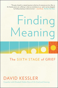 Finding Meaning (The Sixth Stage of Grief) - 9781501192746 by David Kessler, 9781501192746