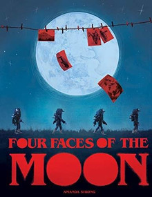 Four Faces of the Moon by Amanda Strong, Dr. Sherry Farrell-Racette, 9781773214542