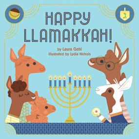Happy Llamakkah! by Laura Gehl, Lydia Nichols, 9781419743146