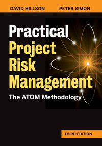 Practical Project Risk Management, Third Edition (The ATOM Methodology) - 9781523089208 by David Hillson, Peter Simon, 9781523089208
