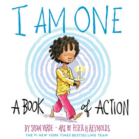 I Am One (A Book of Action) by Susan Verde, Peter H. Reynolds, 9781419742385