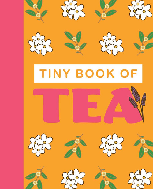 Tiny Book of Tea (Miniature Edition) by Rebecca du Pontet, 9781913308124