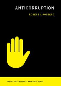 Anticorruption by Robert I. Rotberg, 9780262538831