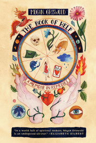 The Book of Help (A Memoir in Remedies) - 9780593139264 by Megan Griswold, 9780593139264