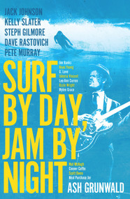 Surf By Day Jam By Night by Ash Grunwald, 9781925700442