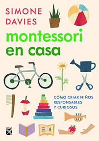 Montessori en casa by Simone Davies, 9786070764882