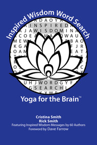 Inspired Wisdom Word Search (Yoga for the Brain) by Cristina Smith, Rick Smith, Dave Farrow, 9781642933864