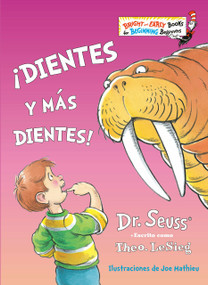 ¡Dientes y más dientes! (The Tooth Book Spanish Edition) by Dr. Seuss, Joe Mathieu, 9780593177716