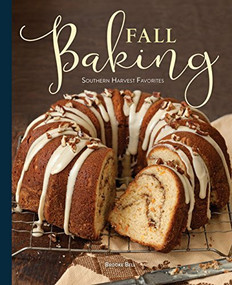 Fall Baking (Southern Harvest Favorites) by Brooke Michael Bell, 9781940772349