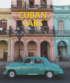 Cuban Cars by Karl-Heinz Raach, 9783741923289