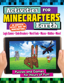 Activities for Minecrafters: Earth (Puzzles and Games for Hours of Fun!) by Jen Funk Weber, Amanda Brack, 9781510761926