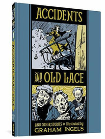 Accidents And Old Lace And Other Stories by Graham Ingels, Al Feldstein, 9781683963806