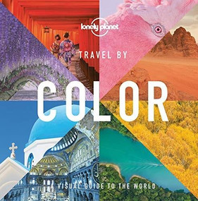 Travel by Color by Lonely Planet, Lonely Planet, 9781788689182