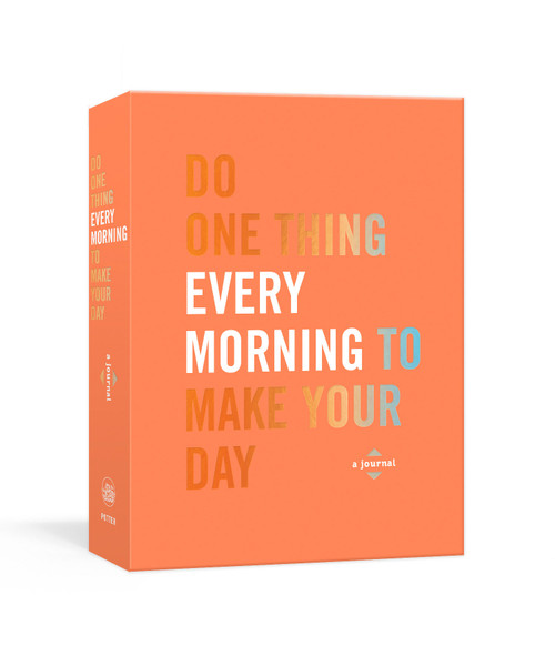 Do One Thing Every Morning to Make Your Day (A Journal) by Robie Rogge, Dian G. Smith, 9780593137468