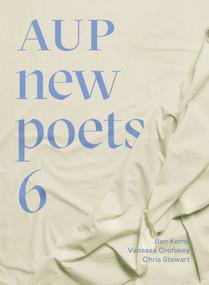 AUP New Poets 6 by Vanessa Crofskey, Anna Jackson, Ben Kemp, Chris Stewart, 9781869409098