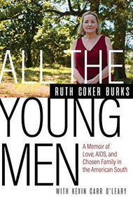 All The Young Men by Ruth Coker Burks, Kevin Carr O'Leary, 9780802157249