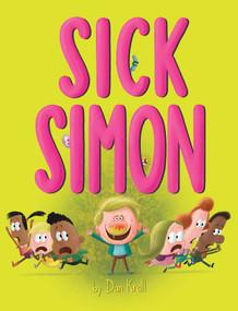 Sick Simon - 9781534483422 by Dan Krall, Dan Krall, 9781534483422