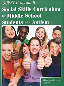 Quest Program II (Social Skills Curriculum for Middle School Students with Autism) by JoEllen Cumpata, Susan Fell, 9781941765098