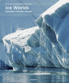 Ice Worlds by Udo Bernhart, 9783741922220