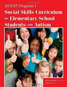 Quest Program I (Social Skills Curriculum for Elementary School Students with Autism) by JoEllen Cumpata, Susan Fell, 9781941765043