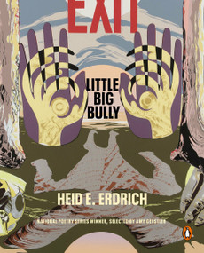 Little Big Bully by Heid E. Erdrich, 9780143135920