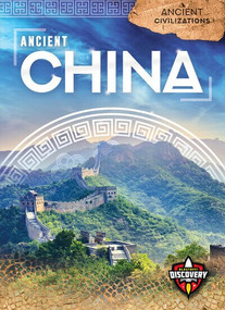 Ancient China - 9781618918581 by Emily Rose Oachs, 9781618918581