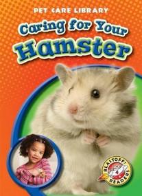 Caring for Your Hamster by Derek Zobel, 9781600144684