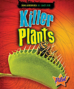 Killer Plants by Louise Spilsbury, Richard Spilsbury, 9781626175907