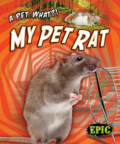 My Pet Rat by Paige V. Polinsky, 9781644871850