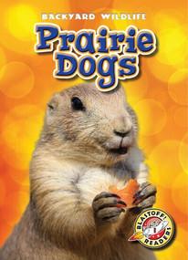 Prairie Dogs - 9781600149719 by Kristin Schuetz, 9781600149719