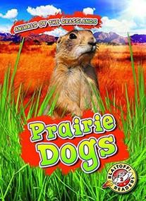Prairie Dogs - 9781644872284 by Kaitlyn Duling, 9781644872284