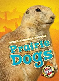 Prairie Dogs - 9781626174023 by Megan Borgert-Spaniol, 9781626174023