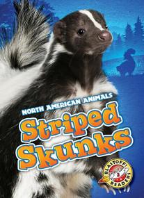 Striped Skunks by Chris Bowman, 9781626173385