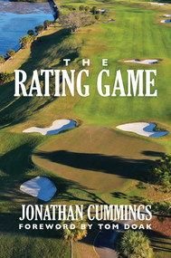 The Rating Game by Jonathan Cummings, Tom Doak, 9781642936025