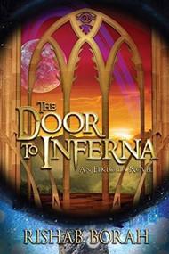 The Door to Inferna by Rishab Borah, 9781941110966