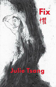 Fix - 9781912430499 by Julie Tsang, 9781912430499