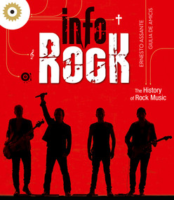 Info Rock (The History of Rock Music) by Ernesto Assante, Giulia De Amicis, 9788854415331