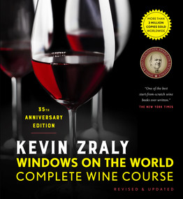 Kevin Zraly Windows on the World Complete Wine Course (Revised & Updated / 35th Edition) by Kevin Zraly, 9781454942177