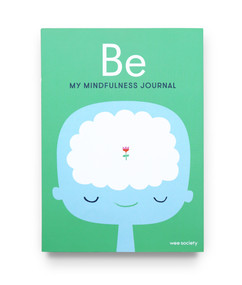 Be (My Mindfulness Journal) by Wee Society, 9780593231807