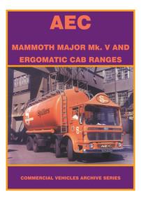 The Aec Mammoth Major MK.V and Ergomatic Cab Ranges by Graham Edge, 9781902356174