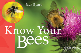 Know Your Bees by Jack Byard, 9781910456125