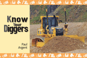 Know Your Diggers by Paul Argent, 9781906853815