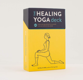 The Healing Yoga Deck (60 Poses and Meditations to Alleviate Pain and Support Well-Being (Deck of Cards with Yoga Poses for Healing, Yoga for Health and Wellness, Meditation and Exercises for Pain Relief)) (Miniature Edition) by Olivia H. Miller, 9781452171357