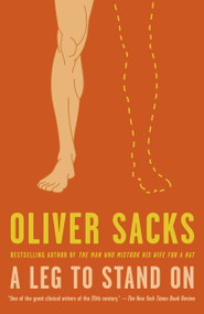 A Leg to Stand On by Oliver Sacks, M.D., 9780593311004