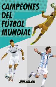 Campeones del fútbol mundial by Ann Killion, 9780593082386