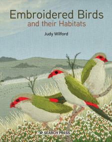 Embroidered Birds and their Habitats by Judy Wilford, 9781782217664